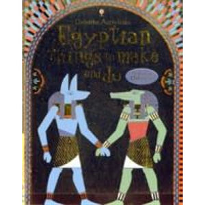 Egyptian Things to Make and Do - Usborne Books 9781409538929