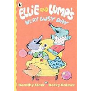 Ellie and Lump's Very Busy Day - Walker Books 9781406380866
