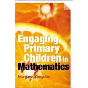 Engaging Primary Children in Mathematics - Bloomsbury Publishing 9781472580269