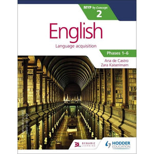 English for the IB MYP 2 - Hodder Education 9781471880612