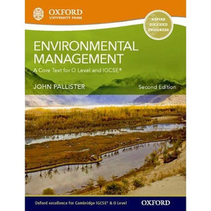 Environmental Management for Cambridge O Level & IGCSE Student Book - Oxford University Press 9780199407071