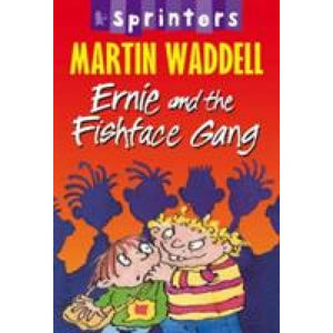 Ernie and the Fishface Gang - Walker Books 9781406306224