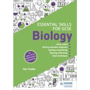 Essential Skills for GCSE Biology - Hodder Education 9781510460003