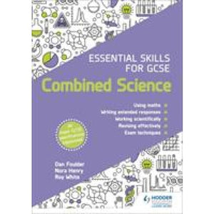 Essential Skills for GCSE Combined Science - Hodder Education 9781510459991