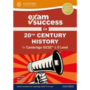 Exam Success in 20th Century History for Cambridge IGCSE (R) & O Level - Oxford University Press 9780198427728
