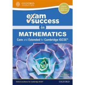 Exam Success in Mathematics for Cambridge IGCSE (R) (Core & Extended) - Oxford University Press 9780198428121