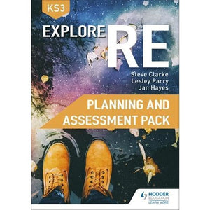 Explore RE for Key Stage 3 Planning and Assessment Pack - Hodder Education 9781510458581