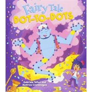 Fairy Tale Dot-to-Dots - Arcturus Publishing 9781784289881