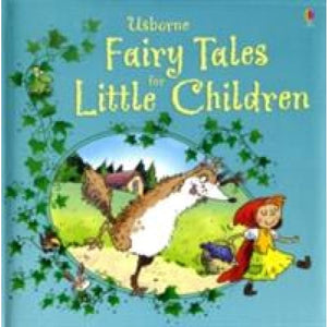 Fairy Tales for Little Children - Usborne Books
