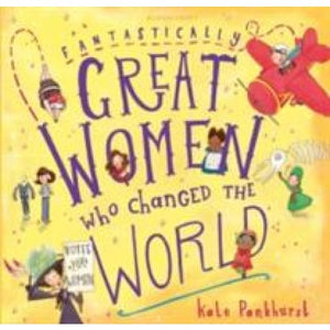 Fantastically Great Women Who Changed The World: Gift Edition - Bloomsbury Publishing 9781408894408