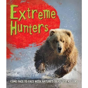 Fast Facts! Extreme Hunters - Pan Macmillan 9780753439623