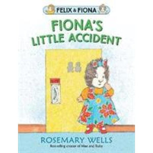 Fiona's Little Accident - Walker Books 9781406380484