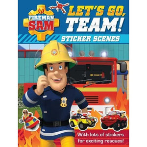 Fireman Sam: Let's Go Team! Sticker Scenes - Egmont 9781405292993