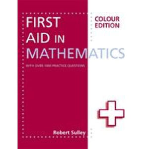 First Aid in Mathematics Colour Edition - Hodder Education 9781444193794