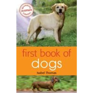 First Book of Dogs - Bloomsbury Publishing 9781472903976