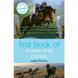 First Book of Horses and Ponies - Bloomsbury Publishing 9781472903990