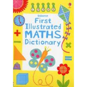 First Illustrated Maths Dictionary - Usborne Books 9781409556633