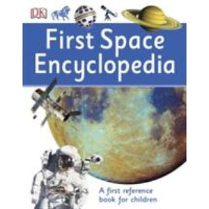 First Space Encyclopedia: A Reference Book for Children - Dorling Kindersley 9780241188743