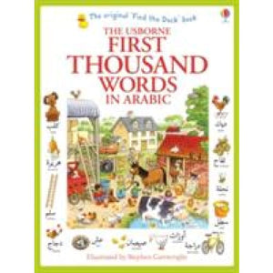 First Thousand Words in Arabic - Usborne Books 9781409570394