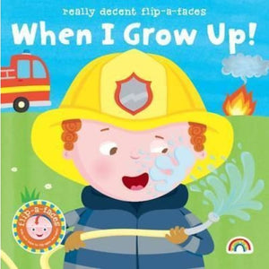 Flip-a-Face: When I Grow Up! No. 1 - Really Decent Books 9781784680084