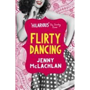 Flirty Dancing - Bloomsbury Publishing 9781408876206