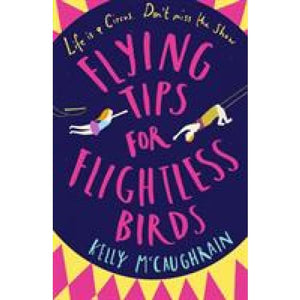 Flying Tips for Flightless Birds - Walker Books 9781406375657