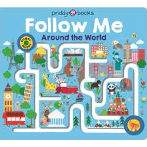 Follow Me Around The World - Priddy Books 9781783416653