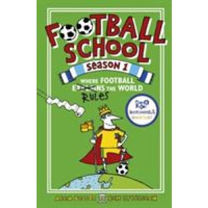 Football School Season 1: Where Explains the World - Walker Books