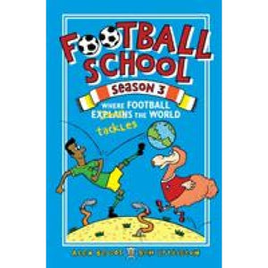 Football School Season 3: Where Explains the World - Walker Books 9781406386400