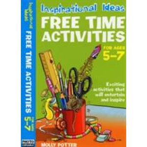 Free Time Activities For Ages 5-7 - Bloomsbury Publishing 9780713689761