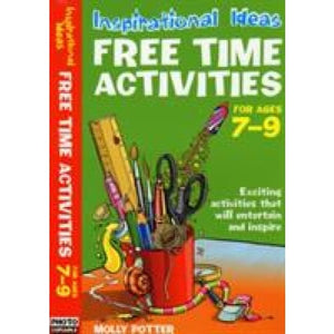 Free Time Activities: For Ages 7-9 - Bloomsbury Publishing 9780713689563
