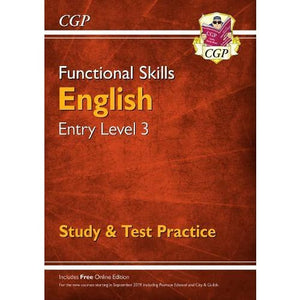 Functional Skills English Entry Level 3 - Study & Test Practice - CGP Books 9781782946311