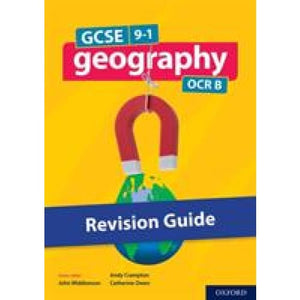 GCSE 9-1 Geography OCR B: GCSE: B Revision Guide - Oxford University Press 9780198436133