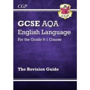 GCSE English Language AQA Revision Guide - for the Grade 9-1 Course - CGP Books 9781782943693
