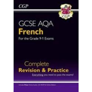 GCSE French AQA Complete Revision & Practice 9-11 (w/ CD + Online) - CGP Books 9781782945390