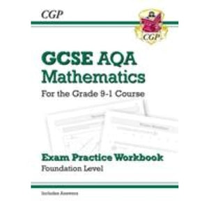 GCSE Maths AQA Exam Practice Workbook: Foundation - for the Grade 9-1 Course (includes Answers) - CGP Books 9781782943907