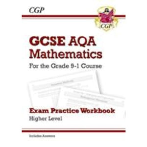 GCSE Maths AQA Exam Practice Workbook: Higher - for the Grade 9-1 Course (includes Answers) - CGP Books 9781782943945