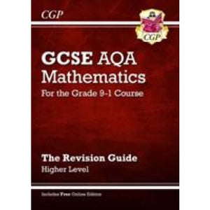 GCSE Maths AQA Revision Guide: Higher - for the Grade 9-1 Course (with Online Edition) - CGP Books 9781782943952