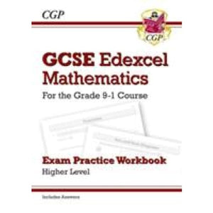 GCSE Maths Edexcel Exam Practice Workbook: Higher - for the Grade 9-1 Course (includes Answers) - CGP Books 9781782944034