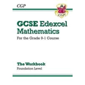 GCSE Maths Edexcel Workbook: Foundation - for the Grade 9-1 Course - CGP Books 9781782944010