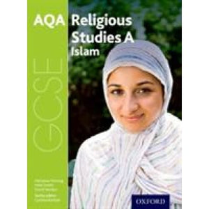 GCSE Religious Studies for AQA A: Islam - Oxford University Press 9780198370345
