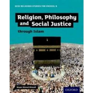 GCSE Religious Studies for Edexcel B: Religion Philosophy and Social Justice through Islam - Oxford University Press 9780198370437