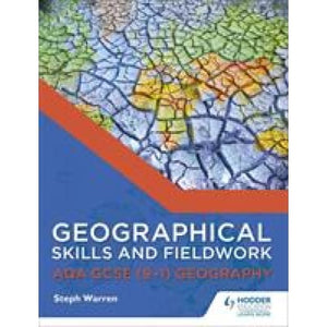 Geographical Skills and Fieldwork for AQA GCSE (9-1) Geography - Hodder Education 9781471865909