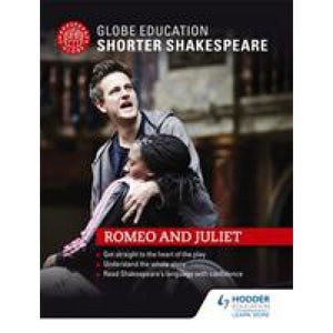 Globe Education Shorter Shakespeare: Romeo and Juliet - Hodder 9781471896682