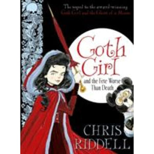 Goth Girl and the Fete Worse Than Death - Pan Macmillan 9780230759824