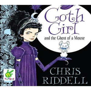 Goth Girl and the Ghost of a Mouse - W F Howes