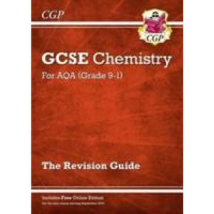 Grade 9-1 GCSE Chemistry: AQA Revision Guide with Online Edition - Higher - CGP Books 9781782945574