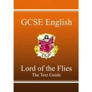 Grade 9-1 GCSE English Text Guide - Lord of the Flies - CGP Books 9781847620224
