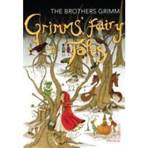 Grimms' Fairy Tales - Vintage Publishing 9780099582557