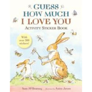 Guess How Much I Love You: Activity Sticker Book - Walker Books 9781406370676